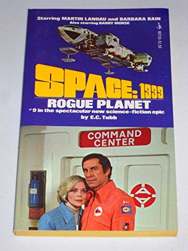 Space: 1999 #9: Rogue Planet.: E. C. Tubb
