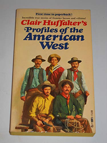 9780671807115: Profiles of the American West