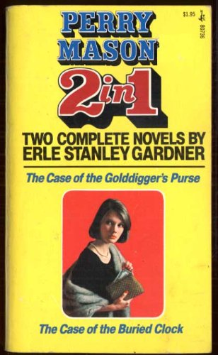 9780671807368: The Case of the Golddigger's Purse/The Case of the Buried Clock (Perry Mason 2 in 1)