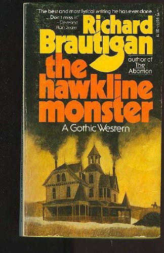 THE HAWKLINE MONSTER A Gothic Western