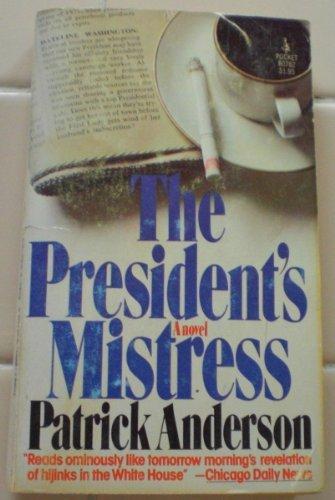 9780671807627: The President's Mistress