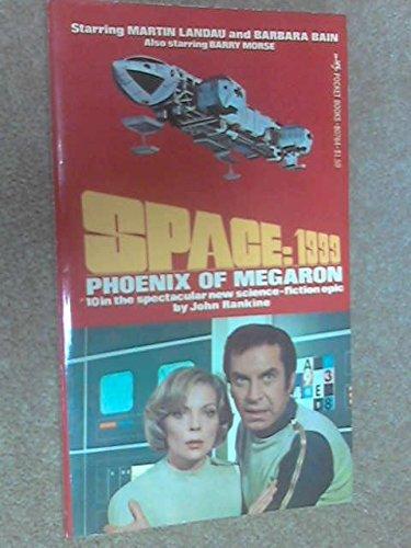 9780671807641: Phoenix of Megaron (Space: 1999 Series)