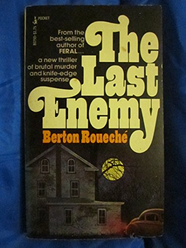 Last Enemy: Berton roueche
