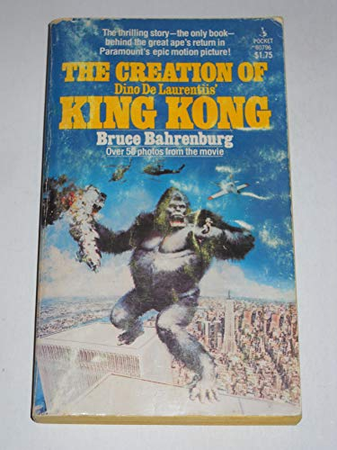 9780671807962: The Creation of Dino De Laurentiis' King Kong, with Over 50 Photos from the Movie