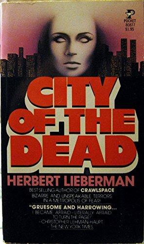 City of the Dead: Lieberman, Herbert