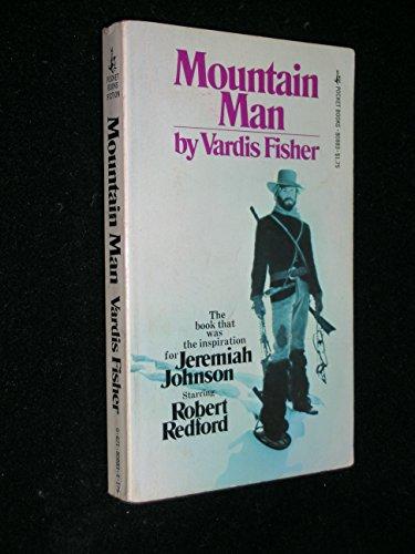 Mountain Man: Vardis fisher
