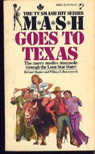 Mash Goes to Texas: Hooker, Richard, William