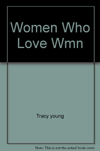 9780671808969: Women Who Love Wmn