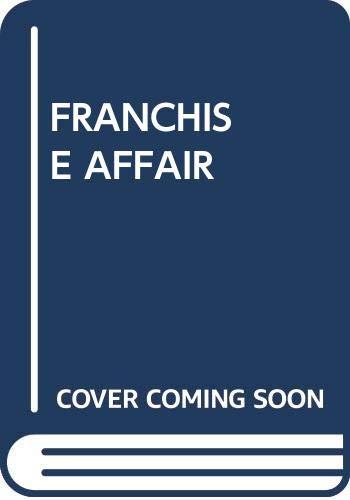 9780671809065: FRANCHISE AFFAIR