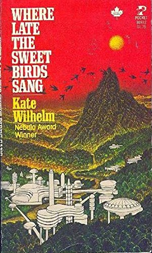 9780671809126: Where Late the Sweet Birds Sang