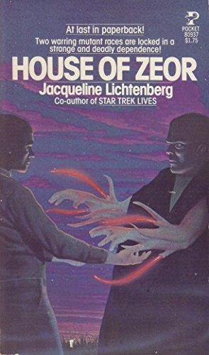 House of Zeor: Jacqueline lichtenberg