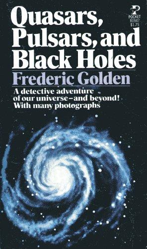 9780671809478: Quasars, Pulsars, and Black Holes