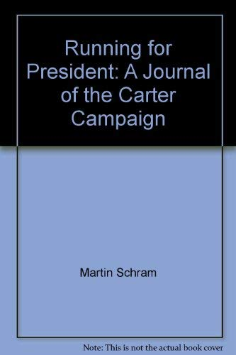 Running For President: Martin Schram