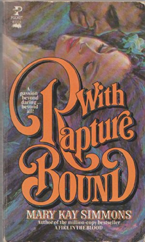 With Rapture Bound: Mary kay simmons