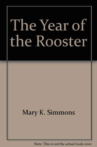 Year of Rooster: Mary kay simmons