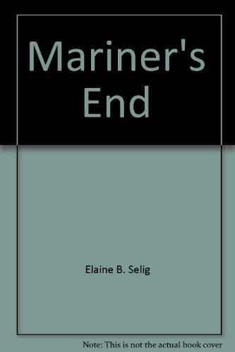 Mariners End: selig, Elaine