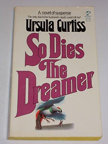 9780671810580: So Dies The Dreamer