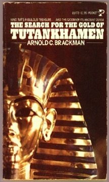 The Search for the Gold of Tutankhamen