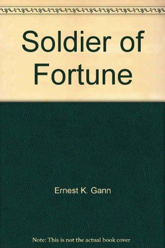 Soldier of Fortune: Ernest K. Gann