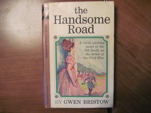 The Handsome Road (0671812211) by Bristow, Gwen