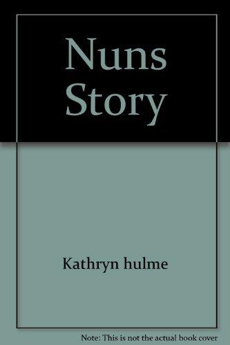 Nuns Story: Kathryn hulme