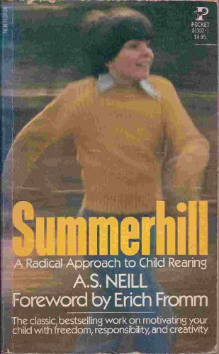 9780671813024: Summerhill: A Radical Approach to Child Rearing