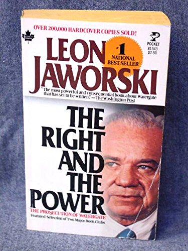 9780671813437: The Right and the Power: The Prosecution of Watergate