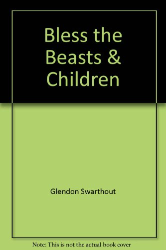 9780671813635: Bless the Beasts & Children