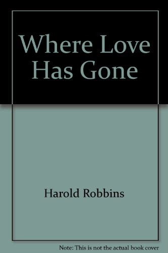 9780671813758: Where Love Has Gone