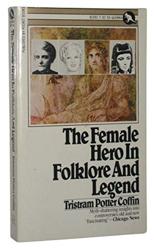 9780671813925: The Female Hero in Folklore and Legend (Quokka Book)