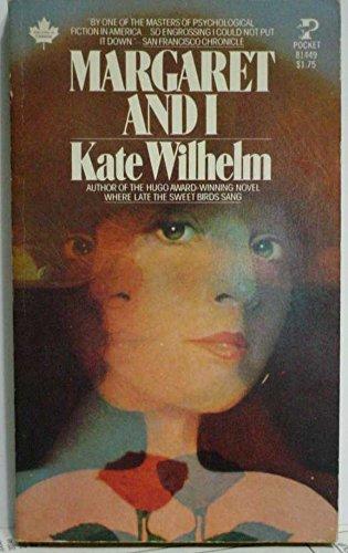 Margaret and I: Kate Wilhelm