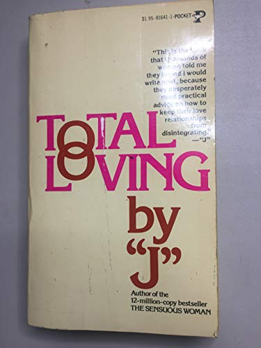 9780671816414: Total Loving by J