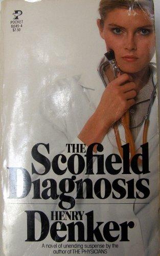 Scofield Diagnosis: denker, Henry