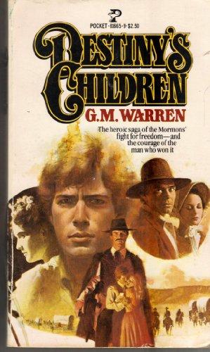 Destiny's Children: Warren, G. M.