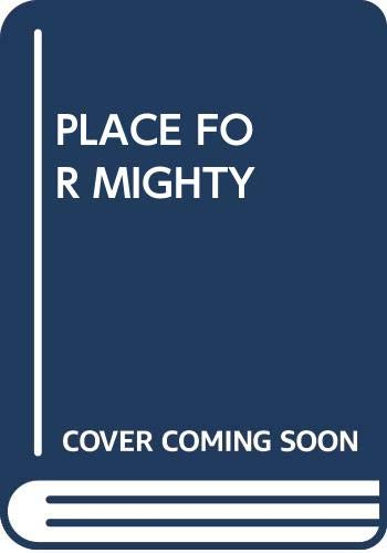 9780671816773: A Place For The Mighty