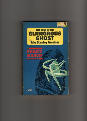 The Case of the Glamourous Ghost/The Case of the Half-Wakened Wife (Perry Mason 2 in 1): Erle ...