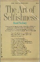 9780671817299: The Art of Selfishness