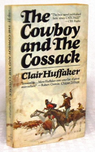 The Cowboy and The Cossack: Clair Huffaker
