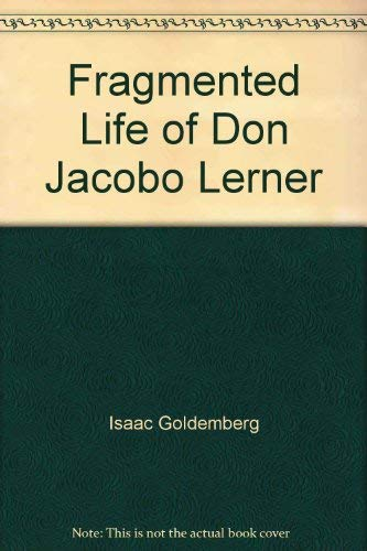 9780671818081: Title: The Fragmented Life of Don Jacobo Lerner