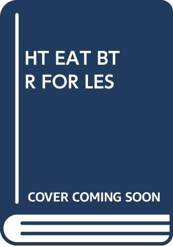 9780671818104: How To Eat Better for Less money