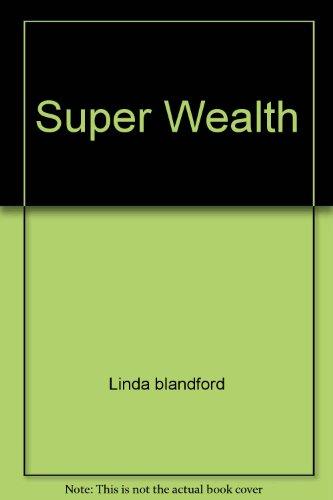 SUPER WEALTH: Linda blandford