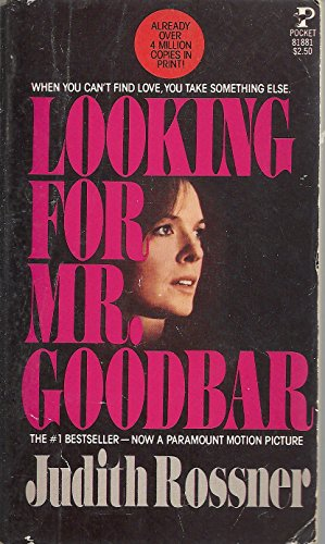 Looking For Mr. Goodbar: rossner, Judith