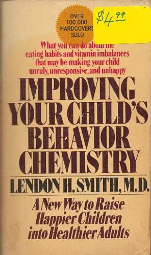 9780671818821: Improving Your Child's Behavior Chemistry
