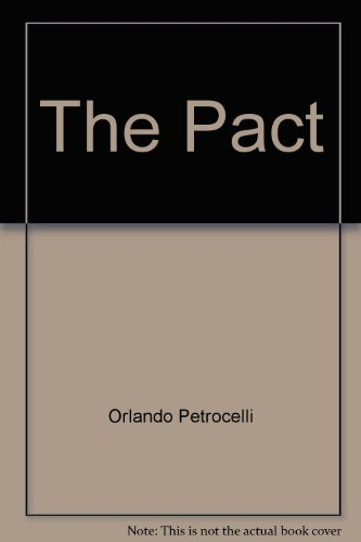 The Pact: Petrocelli, Orlando R.