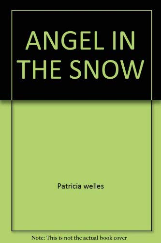 9780671819507: ANGEL IN THE SNOW