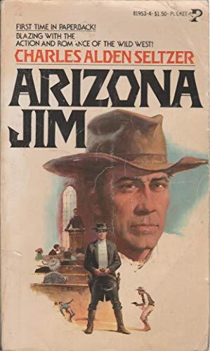 Arizona Jim: seltzer, Charles alden