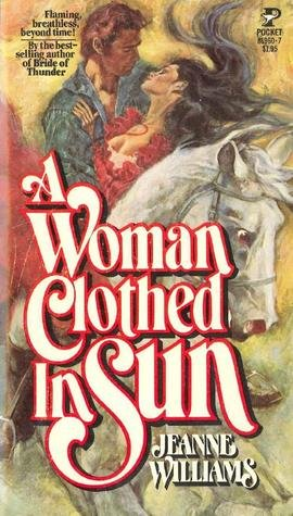 A Woman Clothed in Sun: Jeanne williams