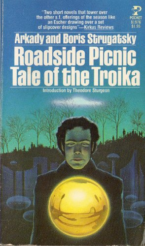 Roadside Picnic Tale of the Troika (9780671819767) by Arkady Strugatsky; Boris Strugatsky