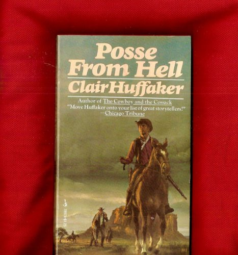 Posse from Hell (067181981X) by Clair huffaker