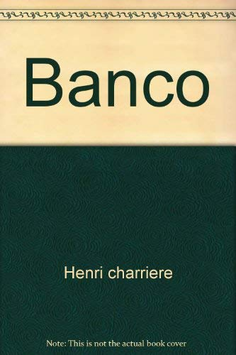 9780671820350: Banco [Paperback] by Henri charriere